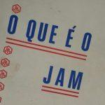 O JAM – O que queremos, como queremos